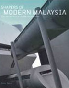 Shapers of Modern Malaysia
